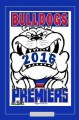 1. BULLDOGS 2016 WEG ART POSTER RS7 (1)75